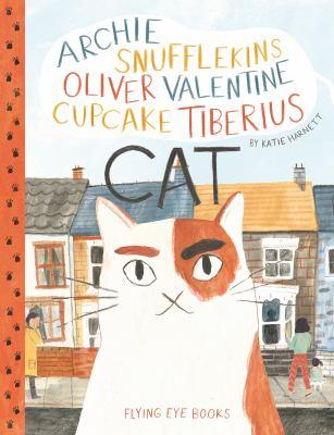 Cover image for Archie Snufflekins Oliver Valentine Cupcake Tiberius Cat