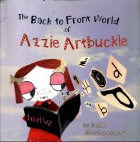 The Back to Front World of Azzie Artbuckle