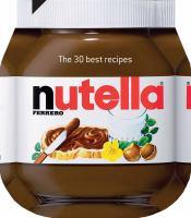 30 Nutella Recipes