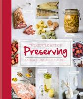 The Gentle Art of Preserving