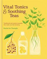 Vital Teas & Soothing Tonics
