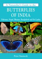 A Naturalist's Guide to the Butterflies of India, Pakistan, Nepal, Bhutan, Bangladesh and Sri Lanka