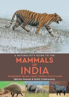 A Naturalist's Guide to the Mammals of India, Pakistan Nepal, Bhutan, Bangladesh and Sri Lanka