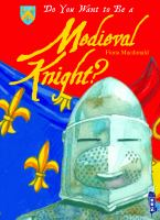 Do You Want to Be A Medieval Knight?