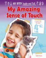 My Amazing Sense of Touch