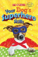 Your Dog's Superhero Skills