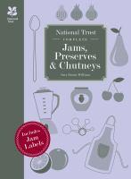 Complete Jams, Preserves and Chutneys