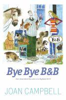 Bye, Bye B&B