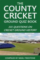 County Cricket Ground Quiz Book