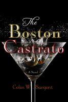 The Boston Castrato