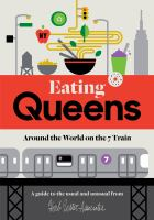Eating Queens : Around The World On The 7 Train