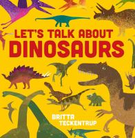 Let's Talk About Dinosaurs
