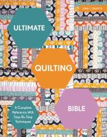 Ultimate quilting bible : a complete reference with step-by-step techniques