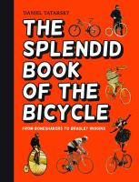 The Splendid Book of the Bicycle