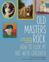 Old Masters rock : how to look at art with children