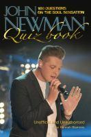 John Newman Quiz Book