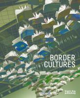 Border Cultures