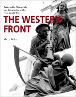 WESTERN FRONT : BATTLEFIELDS, MEMORIALS AND CEMETERIES OF THE FIRST WORLD WAR