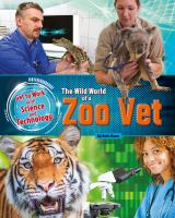The Wild World of A Zoo Vet