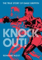 KNOCK OUT: THE TRUE STORY OF EMILE GRIFFITH