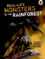 Real-life Monsters in the Rainforest
