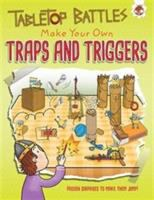 Make your Own Traps and Triggers