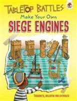 Make your Own Siege Engines