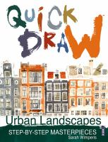 Quick draw : urban landscapes : step-by-step masterpieces