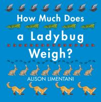 How Much Does A Ladybug Weigh?