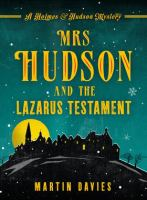 Mrs. Hudson and the Lazarus Testament
