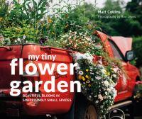 My Tiny Flower Garden