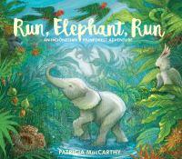 Run, Elephant, Run: An Indonesian Rainforest Adventure