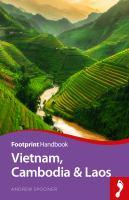 Vietnam, Cambodia & Laos