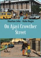 On Ajayi Crowther Street