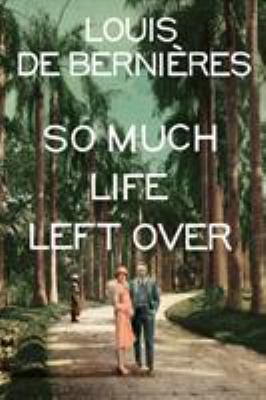 Cover image for So Much Life Left Over