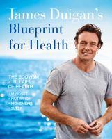 James Duigan's Blueprint for Health