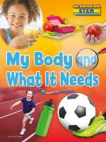 My Body and What It Needs