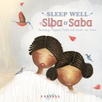 Sleep Well Siba & Saba