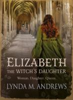 Elizabeth, The Witch's Daughter