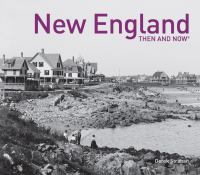 New England Then and Now