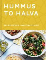 Hummus to Halva