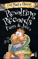 Revolting Records, Facts and Jokes