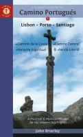 A Pilgrim's Guide to the Camino Portugués