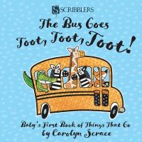 The Bus Goes Toot, Toot, Toot!