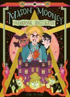 Mason Mooney, Paranormal Investigator