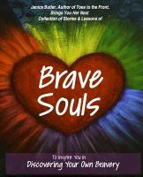 Brave souls : discovering your own bravery