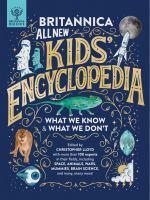 Britannica All New Kids Encyclopedia