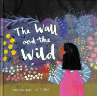 The Wall And The Wild