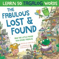 The fabulous lost & lound and the little mouse who spoke Tagalog