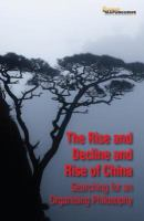 Rise and Decline and Rise of China